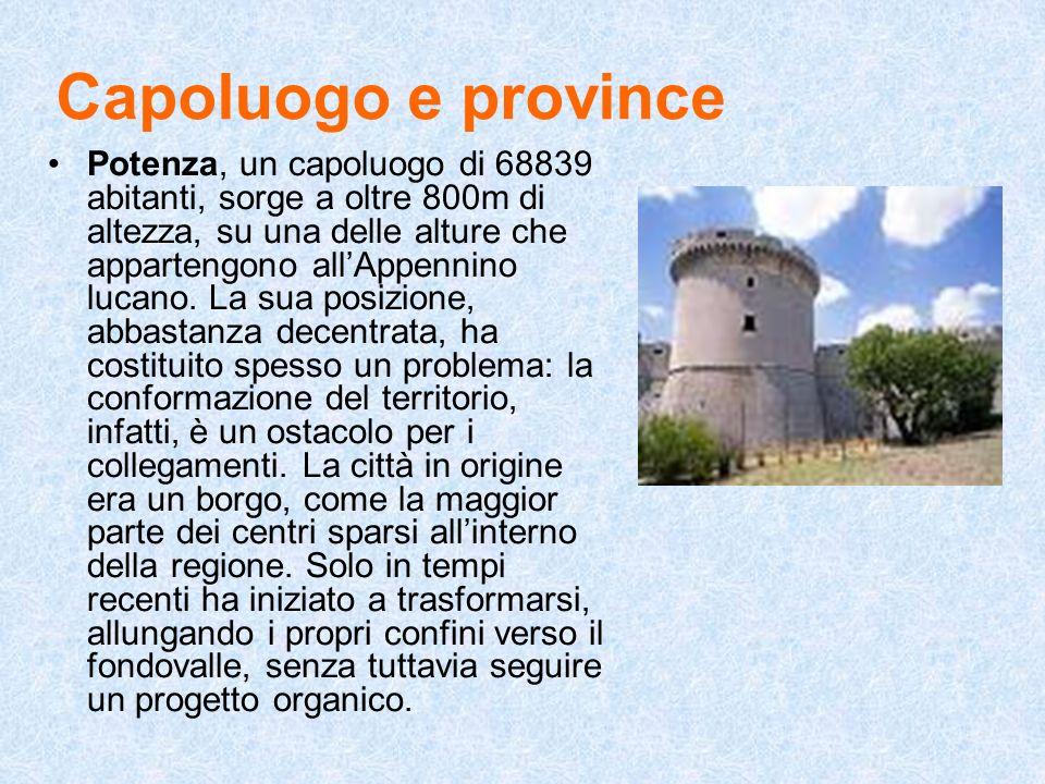 Capoluogo e province Potenza, un capoluogo di 68839 abitanti, sorge a oltre 800m di altezza, su una delle alture che appartengono allAppennino lucano.