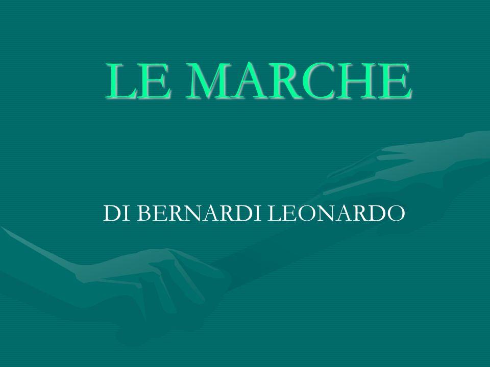 LE MARCHE LE MARCHE DI BERNARDI LEONARDO
