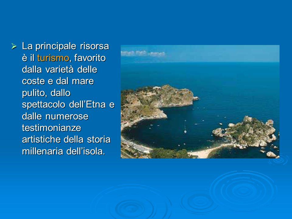 La principale risorsa è il turismo, favorito dalla varietà delle coste e dal mare pulito, dallo spettacolo dellEtna e dalle numerose testimonianze art