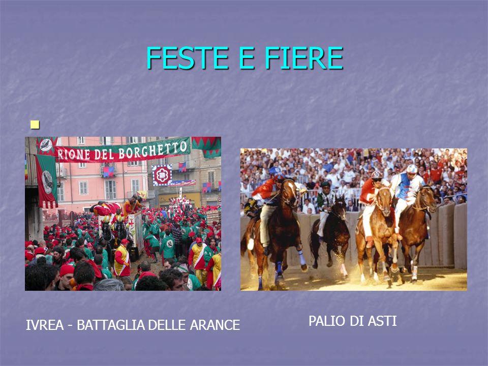 FESTE E FIERE IVREA - BATTAGLIA DELLE ARANCE PALIO DI ASTI