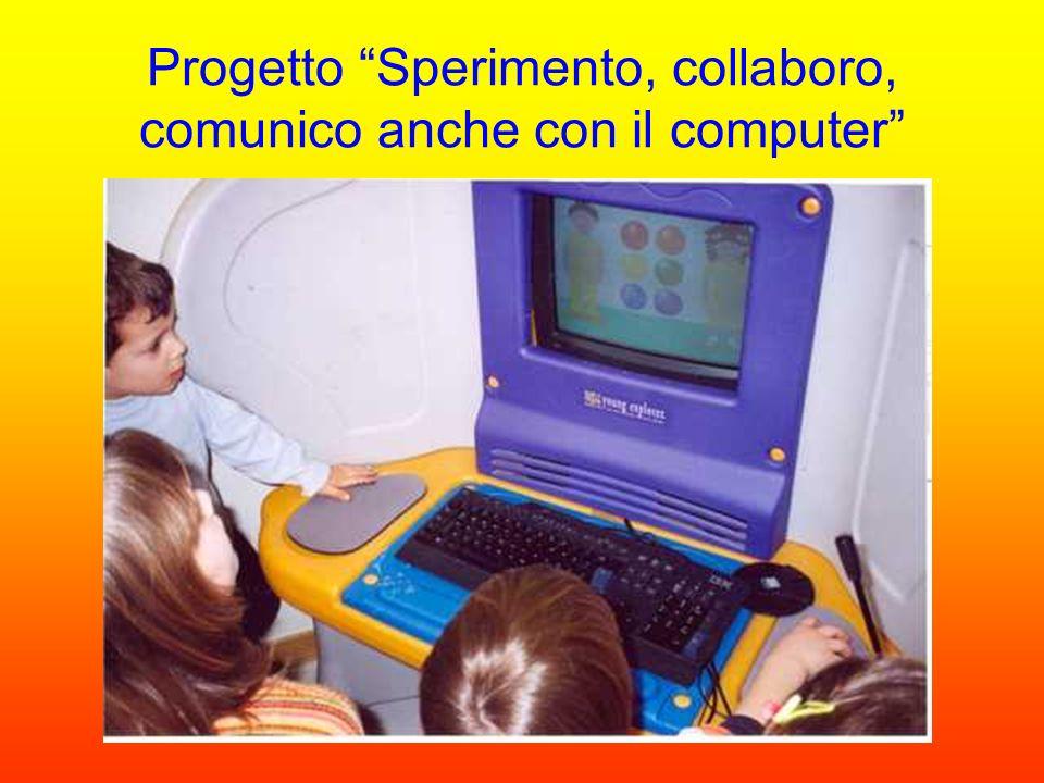 Progetto Sperimento, collaboro, comunico anche con il computer