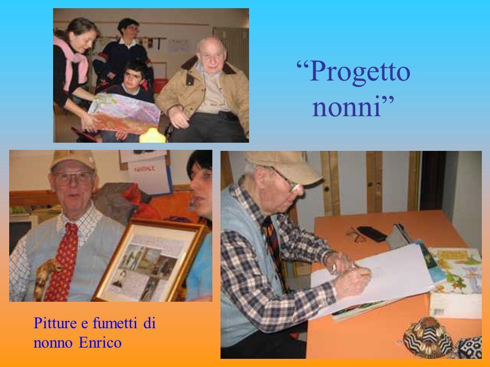 Pitture e fumetti di nonno Enrico Progetto nonni