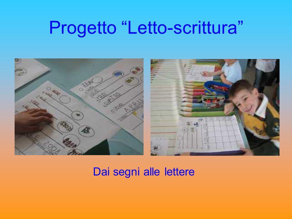 Progetto Letto-scrittura Dai segni alle lettere