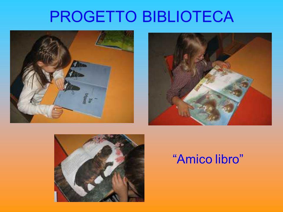 PROGETTO BIBLIOTECA Amico libro