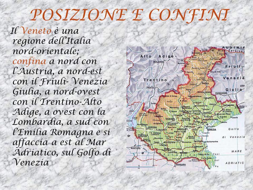 TERRITORIO Il Veneto si trova tra il Mare Adriatico, il lago di Garda e la catena montuosa delle Dolomiti a nord.Scendendo verso lAdriatico si trovano le Prealpi (catene montuose meno elevate) con il monte Grappa e la fascia collinare.Tra Vicenza e Padova si trovano i Monti Berici e i Colli Euganei.