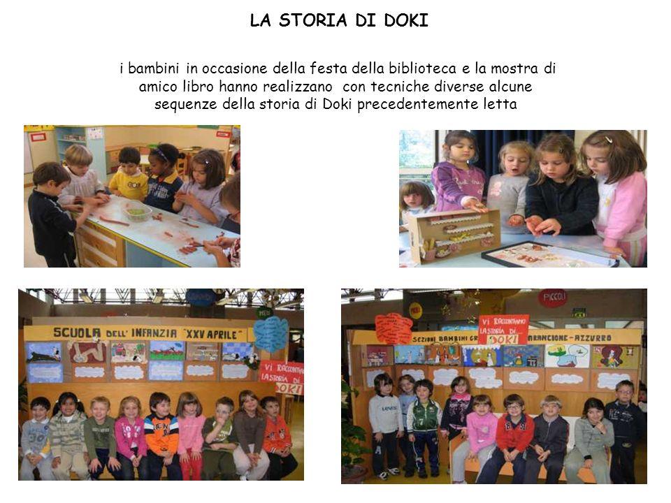 LA STORIA DI DOKI i bambini in occasione della festa della biblioteca e la mostra di amico libro hanno realizzano con tecniche diverse alcune sequenze
