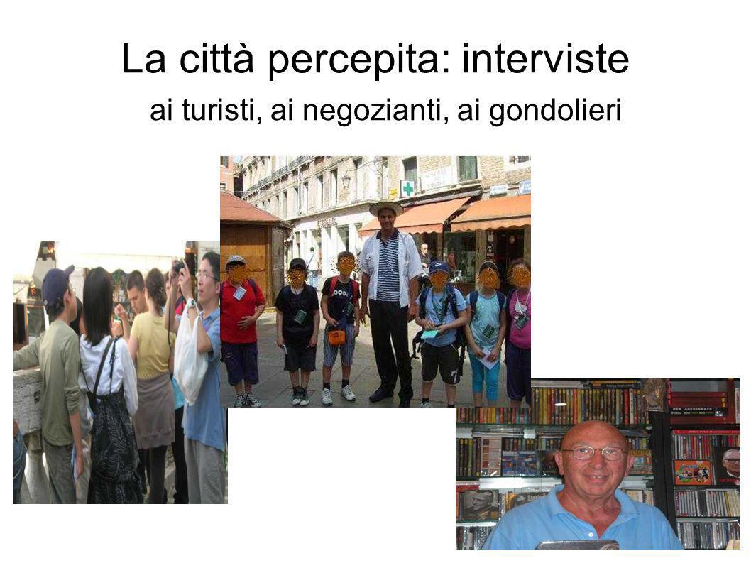 La città percepita: interviste ai turisti, ai negozianti, ai gondolieri