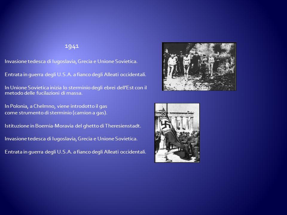 Invasione tedesca di Iugoslavia, Grecia e Unione Sovietica. Entrata in guerra degli U.S.A. a fianco degli Alleati occidentali. In Unione Sovietica ini