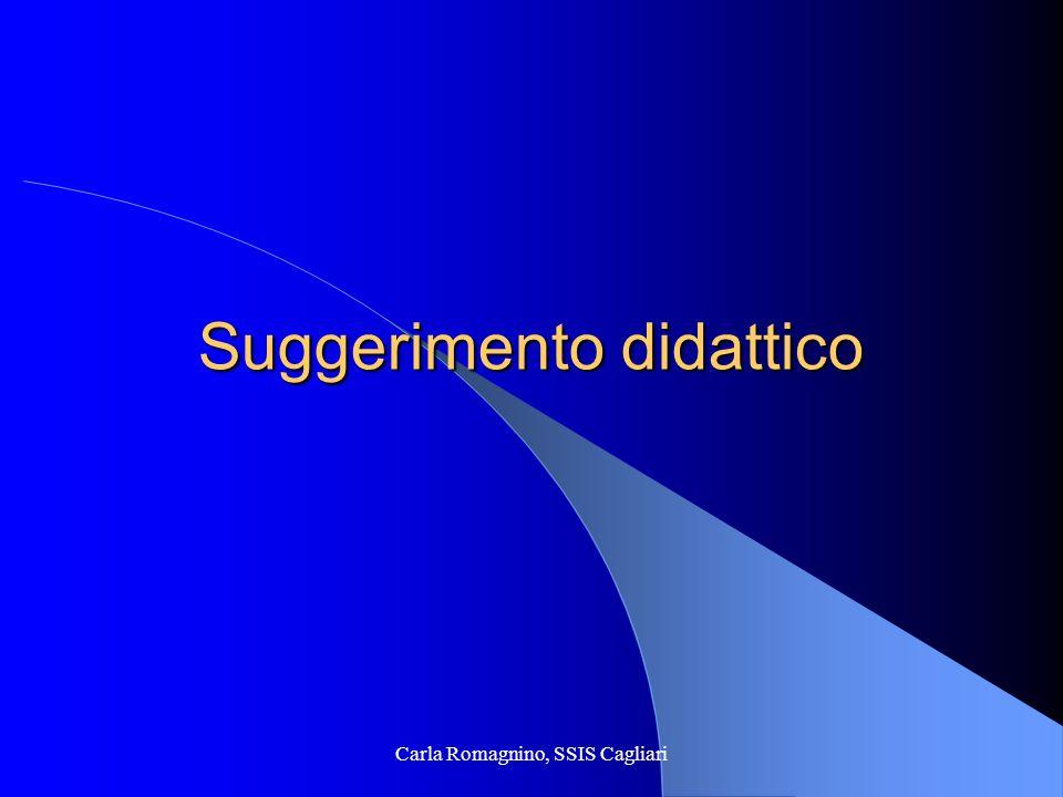 Carla Romagnino, SSIS Cagliari Suggerimento didattico