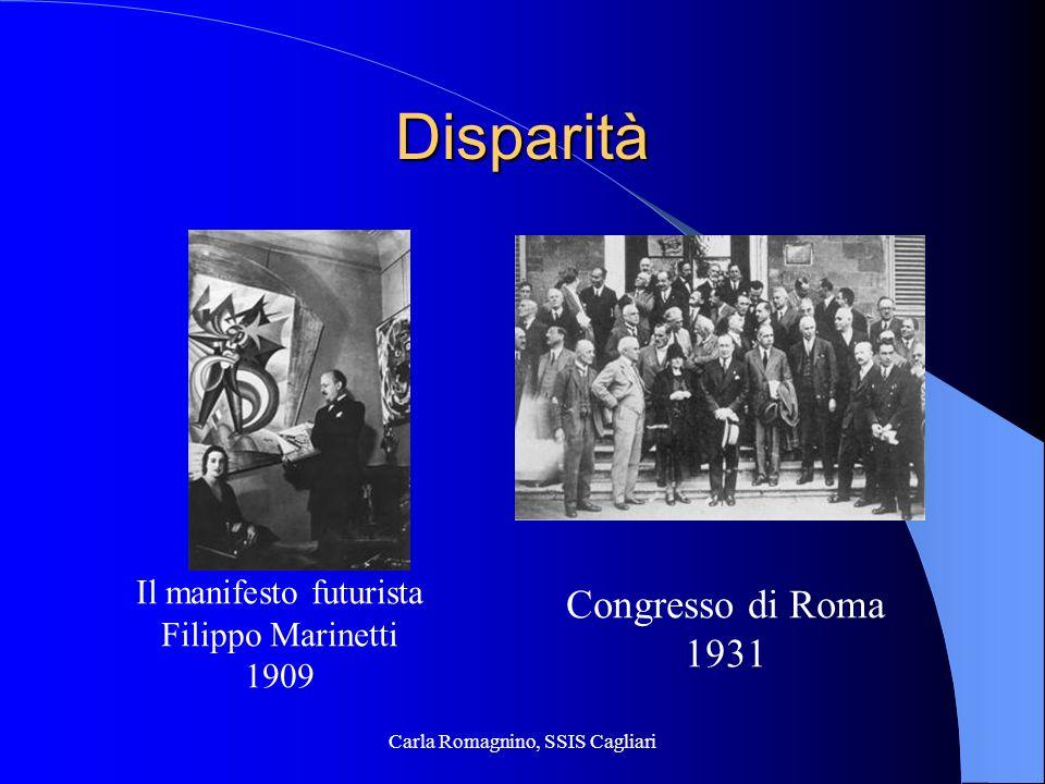 Carla Romagnino, SSIS Cagliari Disparità Il manifesto futurista Filippo Marinetti 1909 Congresso di Roma 1931
