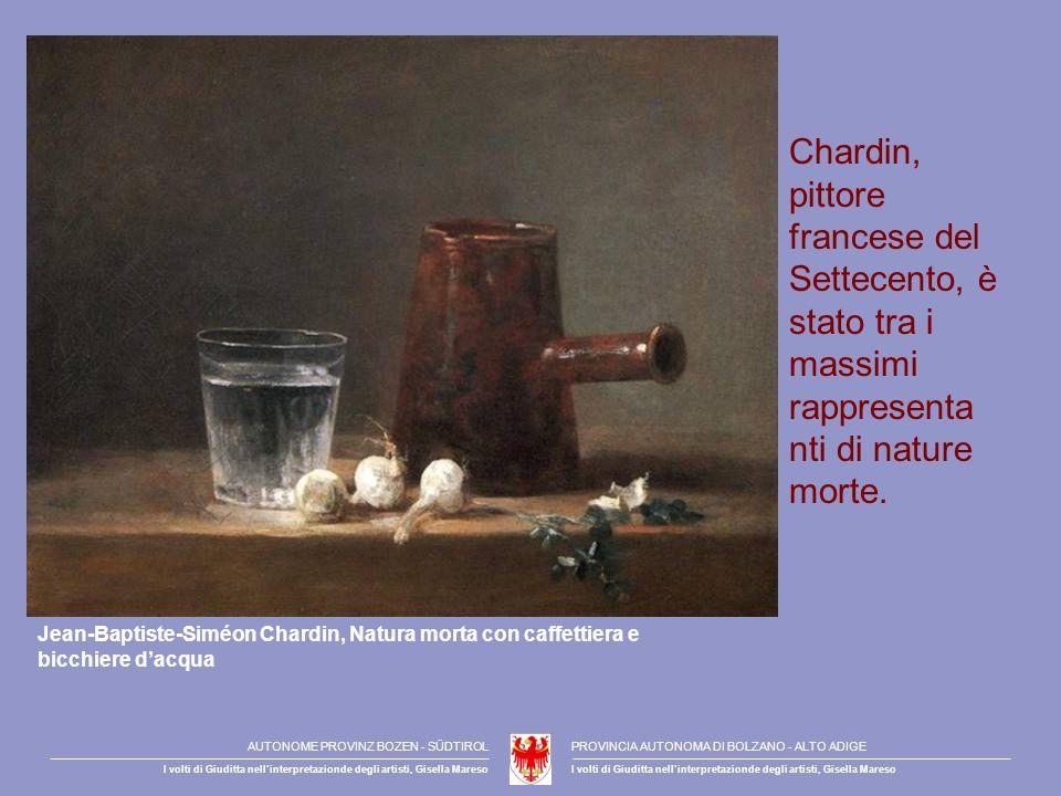Chardin, pittore francese del Settecento, è stato tra i massimi rappresenta nti di nature morte. Jean-Baptiste-Siméon Chardin, Natura morta con caffet