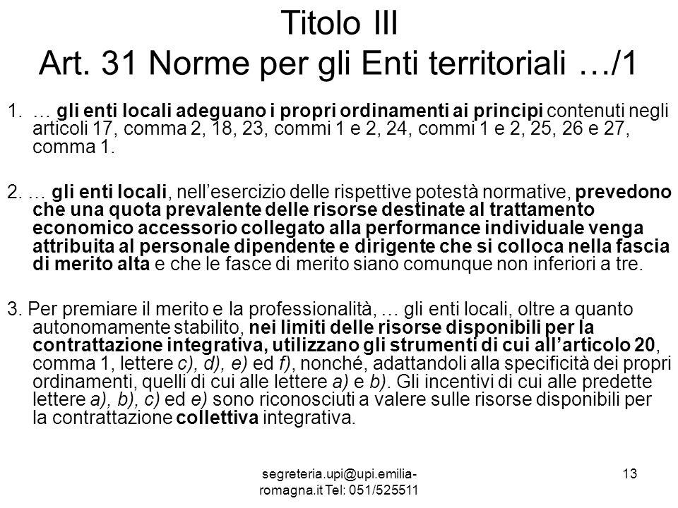 segreteria.upi@upi.emilia- romagna.it Tel: 051/525511 13 Titolo III Art.