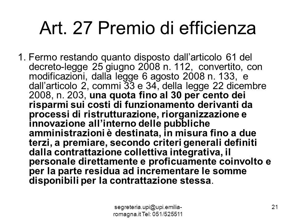 segreteria.upi@upi.emilia- romagna.it Tel: 051/525511 21 Art.