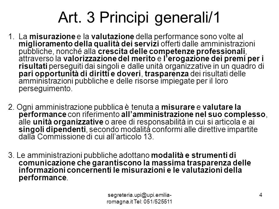 segreteria.upi@upi.emilia- romagna.it Tel: 051/525511 15 TITOLO III MERITO E PREMI - CAPO I Disposizioni generali Art.