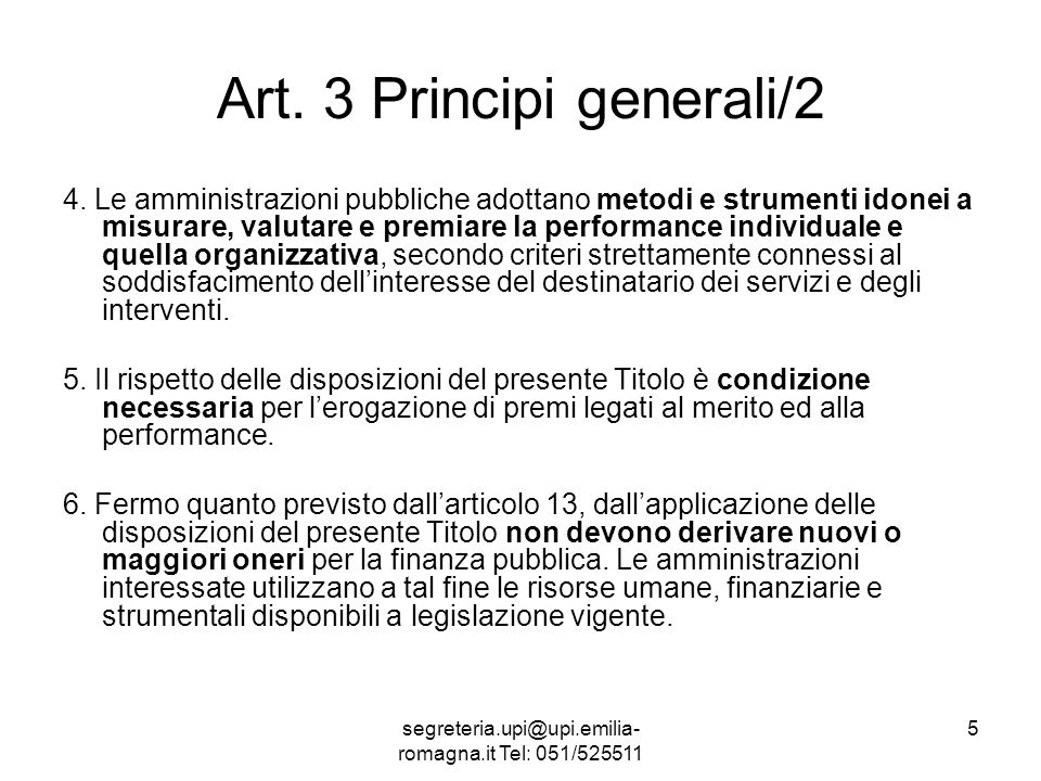 segreteria.upi@upi.emilia- romagna.it Tel: 051/525511 6 Art.