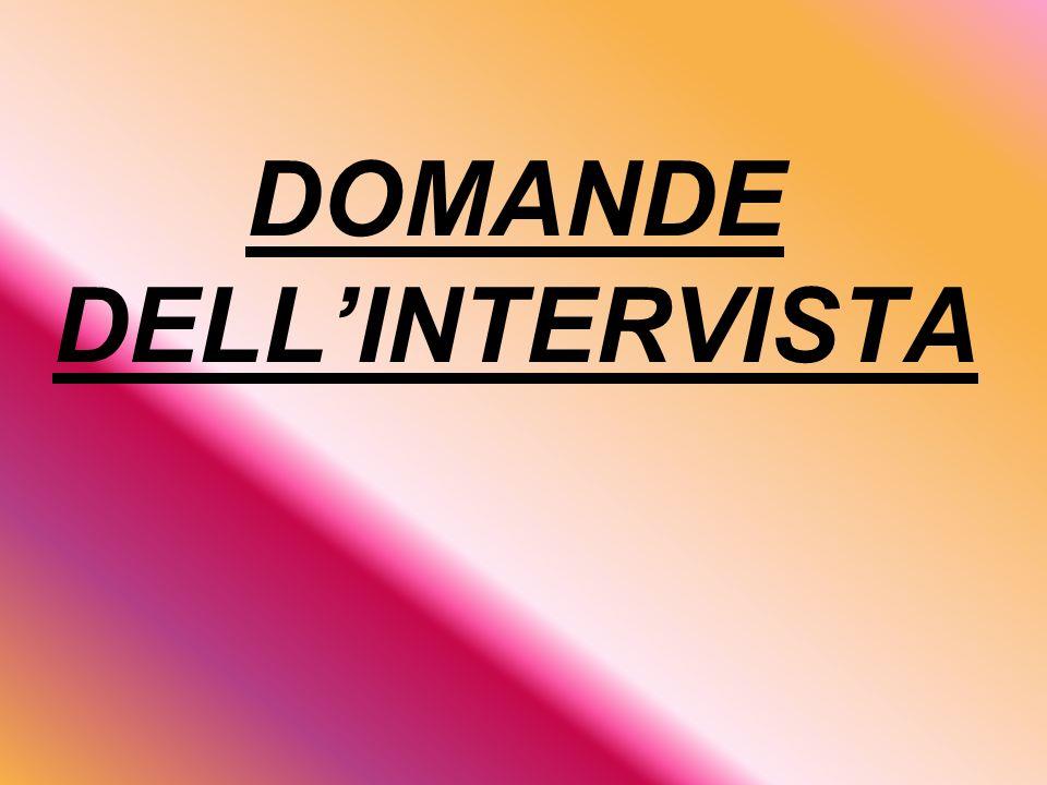 DOMANDE DELLINTERVISTA