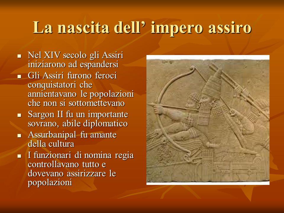 La nascita dell impero assiro Nel XIV secolo gli Assiri iniziarono ad espandersi Nel XIV secolo gli Assiri iniziarono ad espandersi Gli Assiri furono