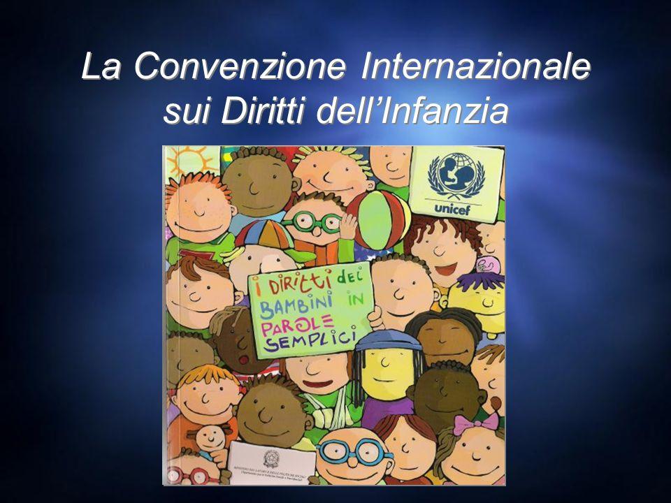 La Convenzione Internazionale sui Diritti dellInfanzia