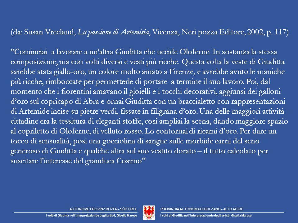 (da: Susan Vreeland, La passione di Artemisia, Vicenza, Neri pozza Editore, 2002, p.