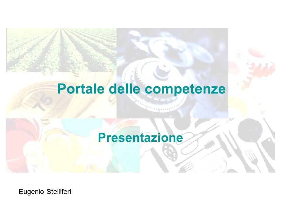 Portale delle competenze Presentazione Eugenio Stelliferi