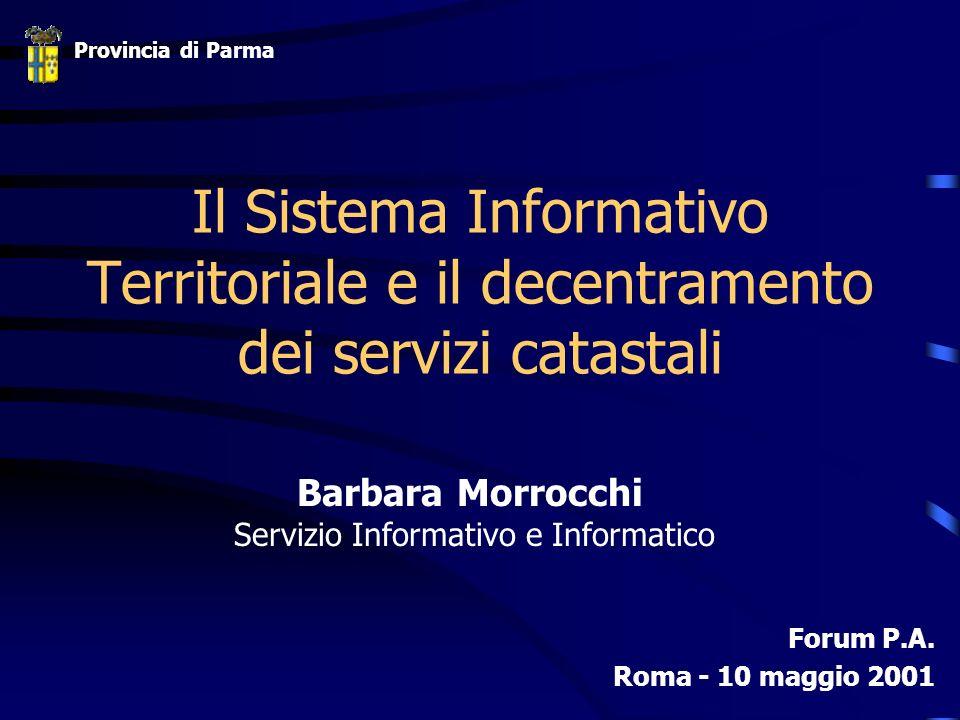 Il Sistema Informativo Territoriale e il decentramento dei servizi catastali Forum P.A.