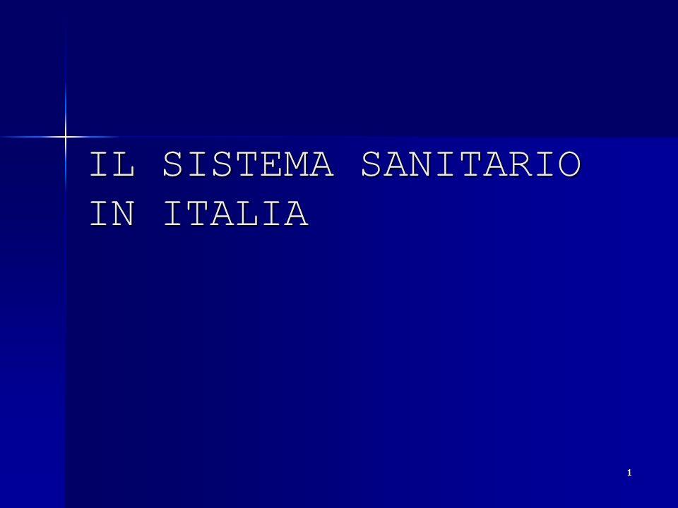 1 IL SISTEMA SANITARIO IN ITALIA