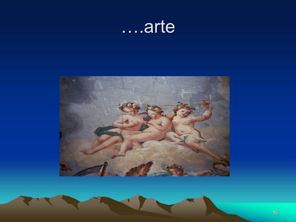 16 ….arte
