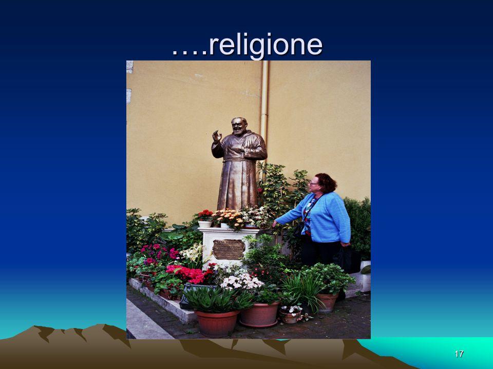 17 ….religione
