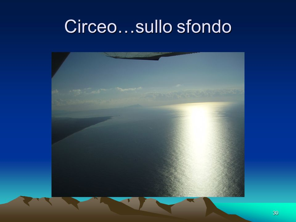 30 Circeo…sullo sfondo
