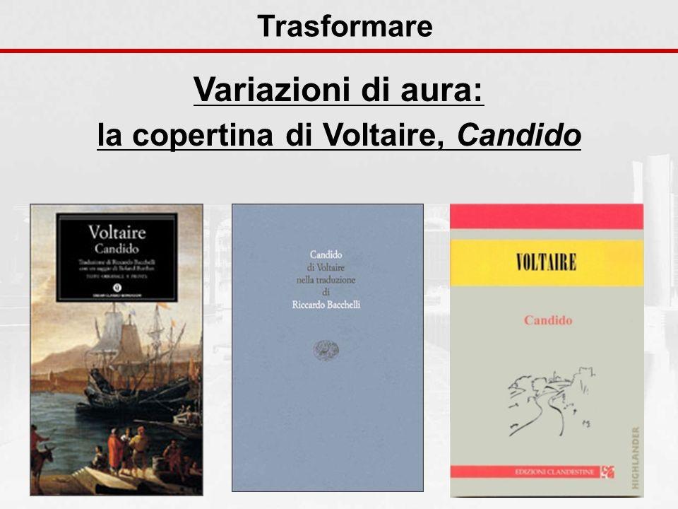 Variazioni di aura: la copertina di Voltaire, Candido Trasformare