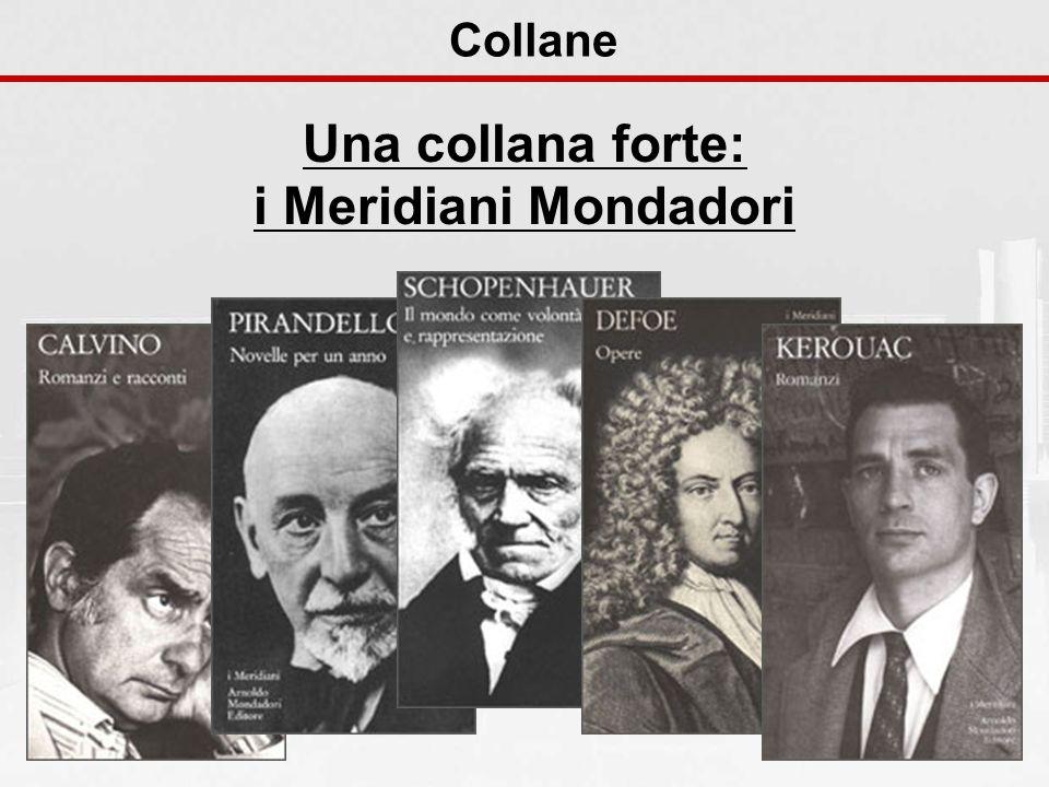 Collane Una collana forte: i Meridiani Mondadori