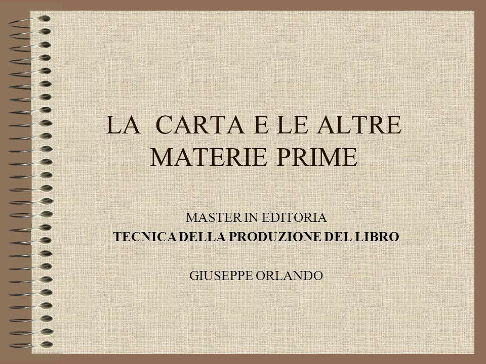 MASTER EDITORIA G.ORLANDO CHE COSE LA CARTA.