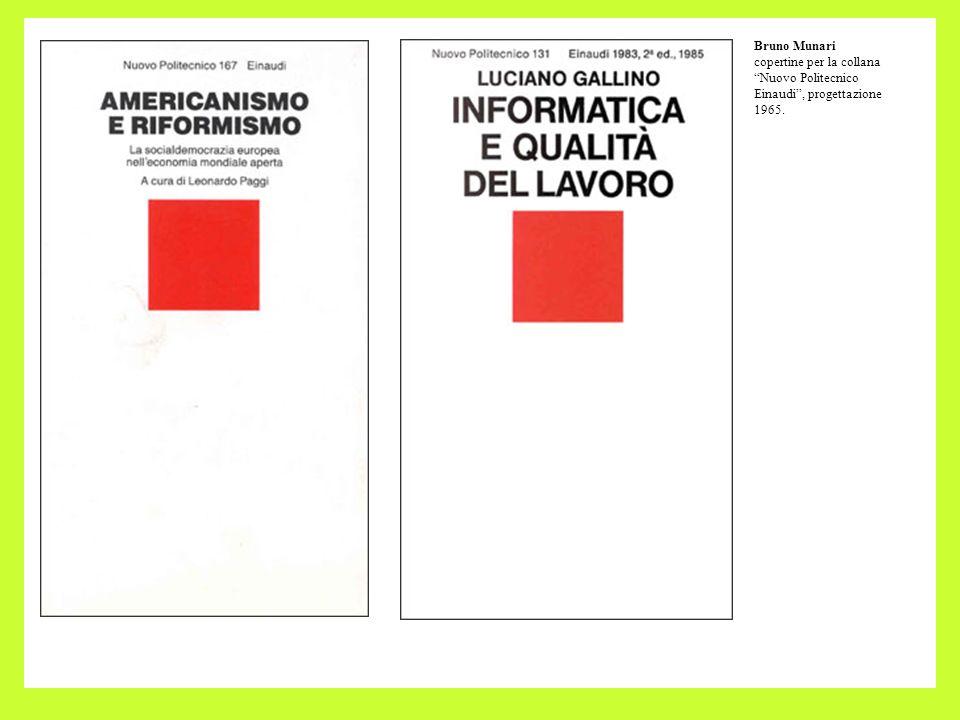 Bruno Munari copertine per la collana Nuovo Politecnico Einaudi, progettazione 1965.