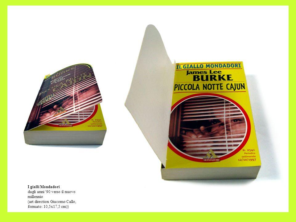 I gialli Mondadori dagli anni 90 verso il nuovo millennio (art direction Giacomo Callo, formato: 10,5x17,5 cm))