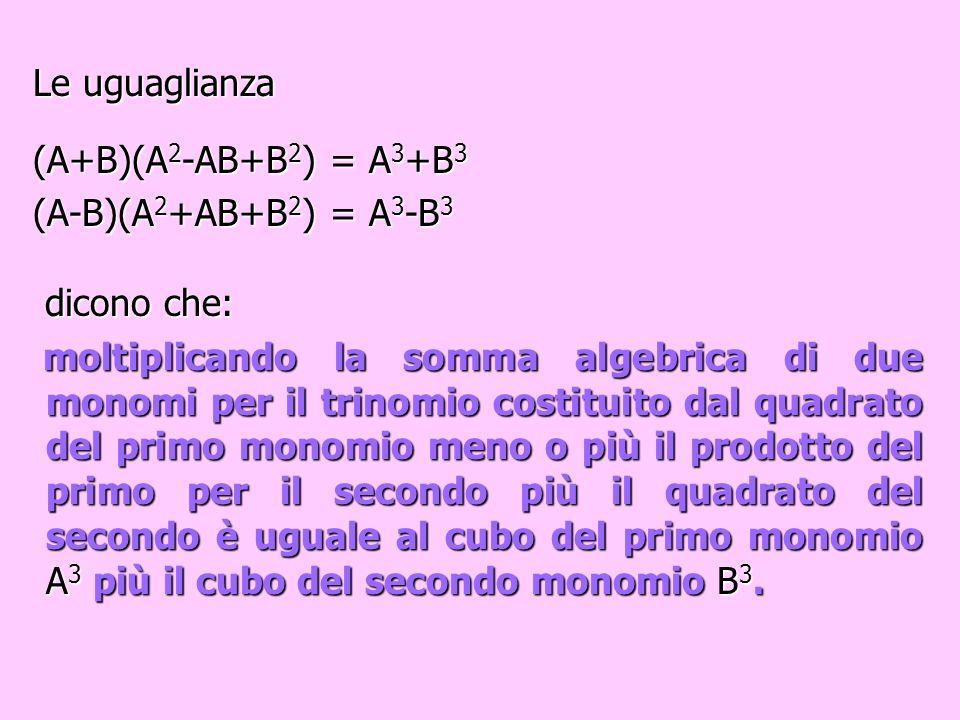 (A-B)(A 2 +AB+B 2 ) = = A 3 -B 3