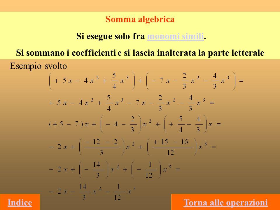 2) Quadrato di binomio (A + B ) 2 = A 2 + 2AB +B 2 Infatti: ( A + B ) 2 = ( A + B )( A + B ) = A 2 + AB + BA + B 2 = A 2 + 2AB + B 2 e ( A - B ) 2 = ( A - B )( A - B ) = A 2 - AB – BA + B 2 = A 2 -2AB + B 2 Indice (2x+3y) 2 = 4x 2 +2·2x ·3y + 9y 2 = 4x 2 + 12xy + 9y 2 Esempi Altri prodotti notevoli