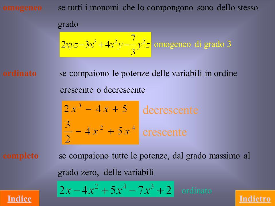 Divisione di un polinomio per un monomio ( 0) Si applica proprietà distributiva destra della somma algebrica rispetto alla divisione e le proprietà delle potenze Esempio 22 1 2 1 Divisione fra due polinomiTorna alle operazioniIndice