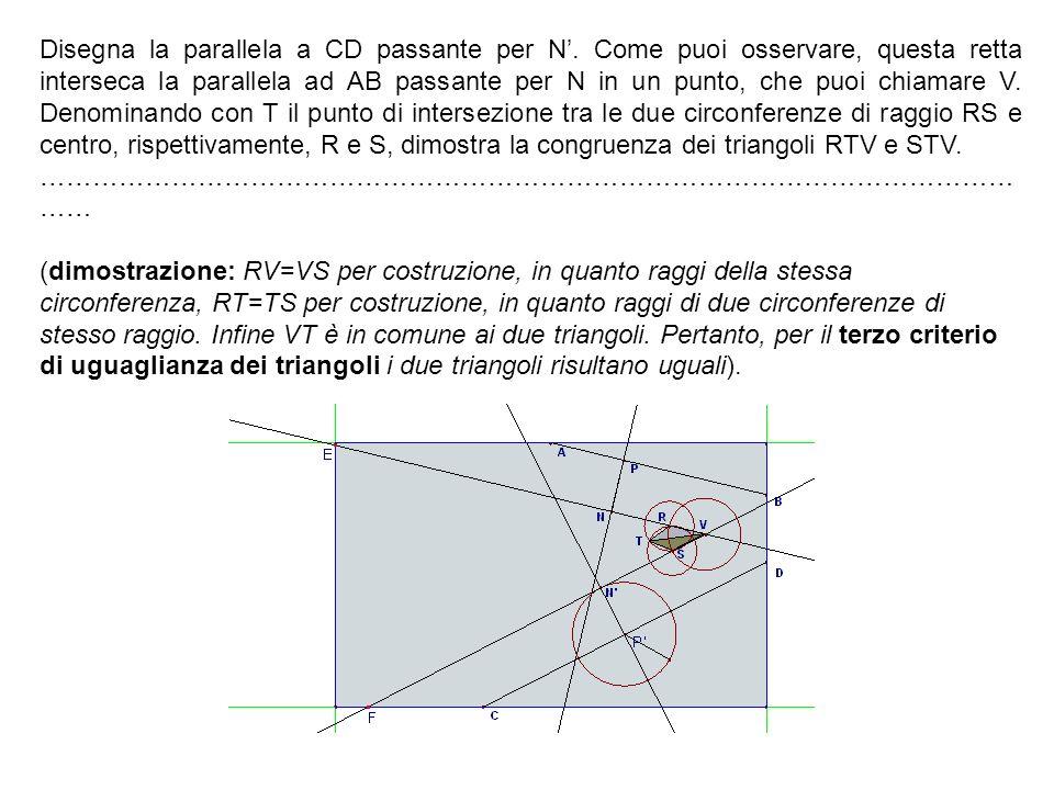 Disegna la parallela a CD passante per N. Come puoi osservare, questa retta interseca la parallela ad AB passante per N in un punto, che puoi chiamare