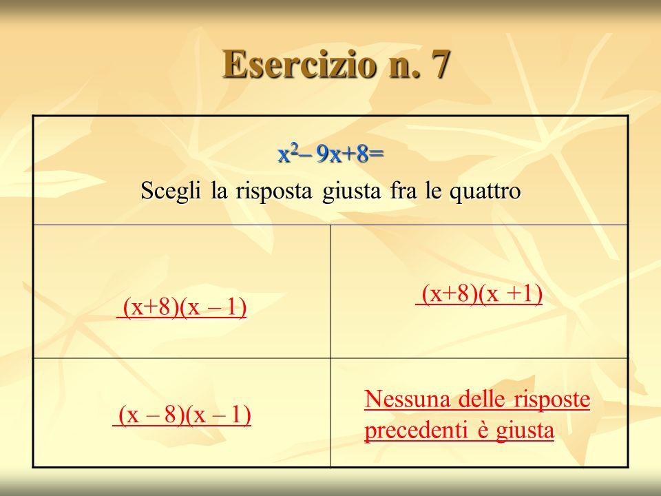 Esercizio n.7 Esercizio n.