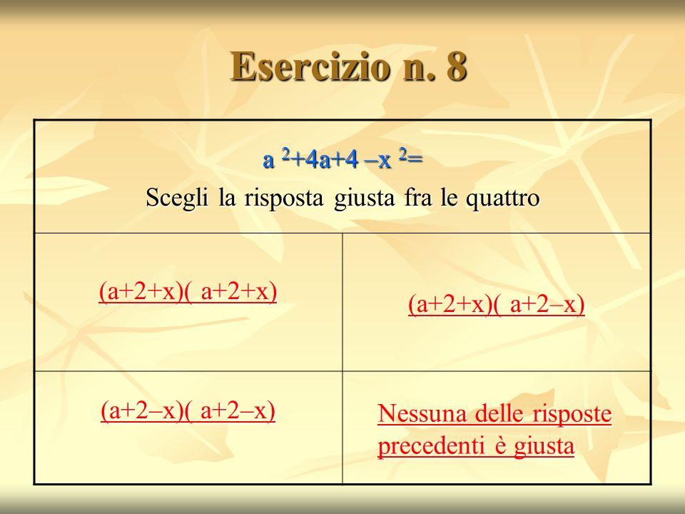 Esercizio n.8 Esercizio n.