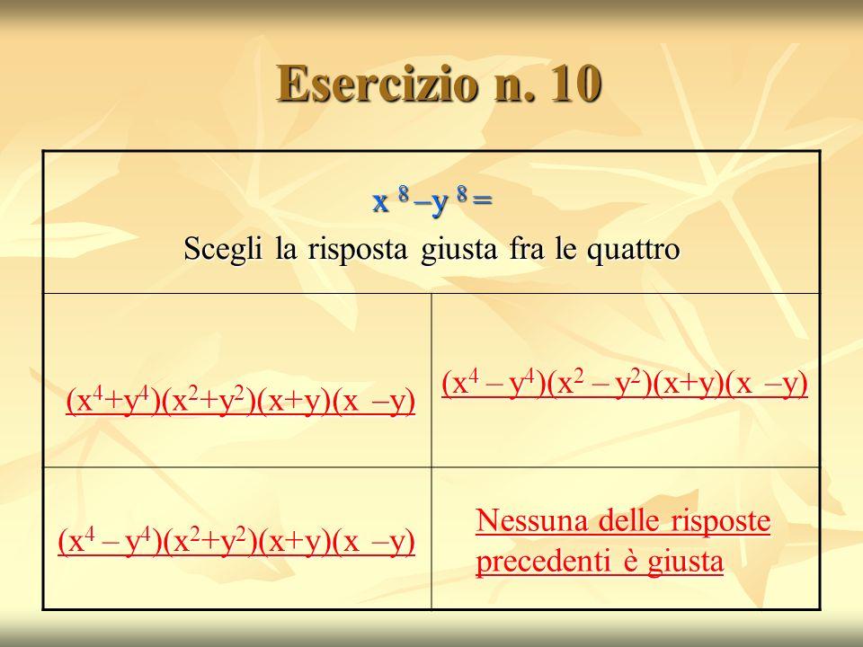 Esercizio n.10 Esercizio n.