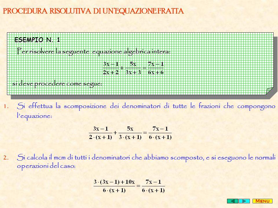 PROCEDURA RISOLUTIVA DI UNEQUAZIONE FRATTA ESEMPIO N.