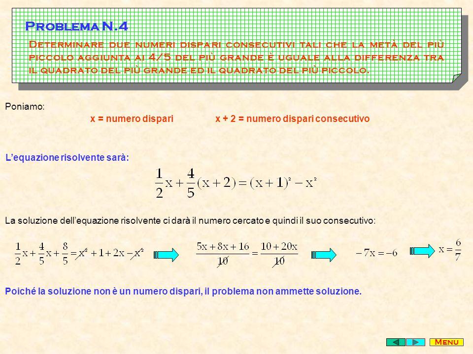 Determinare due numeri dispari consecutivi tali che la metà del più piccolo aggiunta ai 4/5 del più grande è uguale alla differenza tra il quadrato del più grande ed il quadrato del più piccolo.