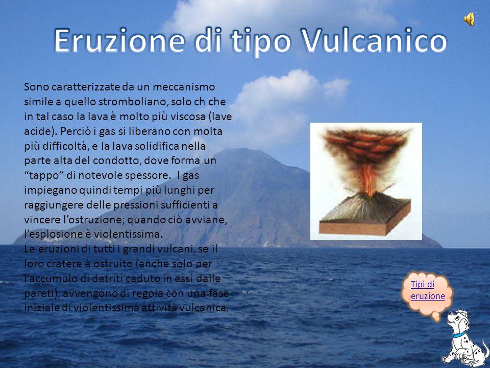 Quando le esplosioni raggiungono il loro aspetto più violento prendono questo nome, da Plinio il Giovane, che per primo ne descrisse una nelleruzione del Vesuvio dl 79 d.C., in cui vennero sepolte Pompei ed Ercolano.