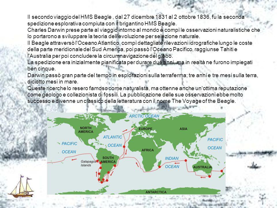 Il secondo viaggio del HMS Beagle, dal 27 dicembre 1831 al 2 ottobre 1836, fu la seconda spedizione esplorativa compiuta con il brigantino HMS Beagle.