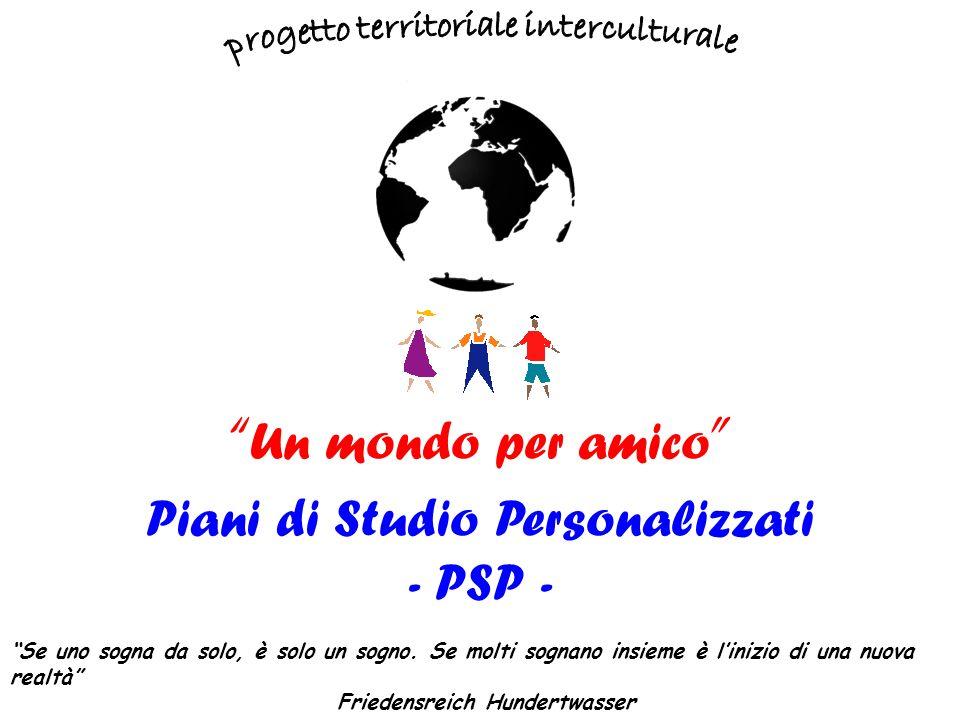 Piani di Studio Personalizzati - PSP - Se uno sogna da solo, è solo un sogno.
