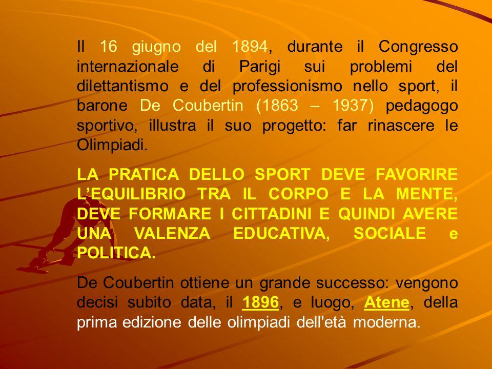 Il 16 giugno del 1894, durante il Congresso internazionale di Parigi sui problemi del dilettantismo e del professionismo nello sport, il barone De Cou