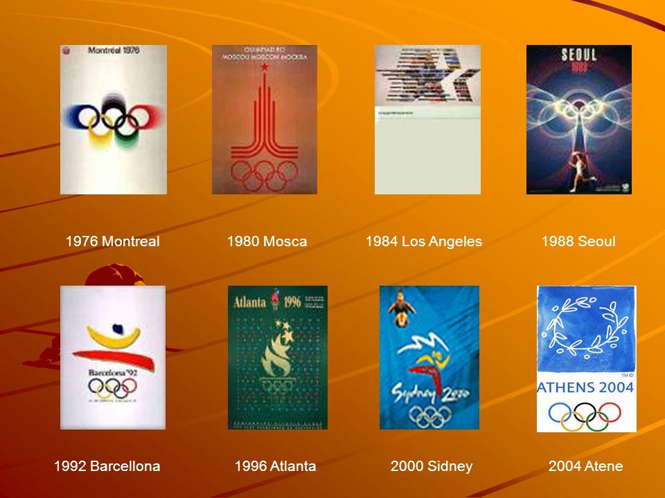 1976 Montreal1980 Mosca1984 Los Angeles1988 Seoul 1992 Barcellona1996 Atlanta2000 Sidney2004 Atene
