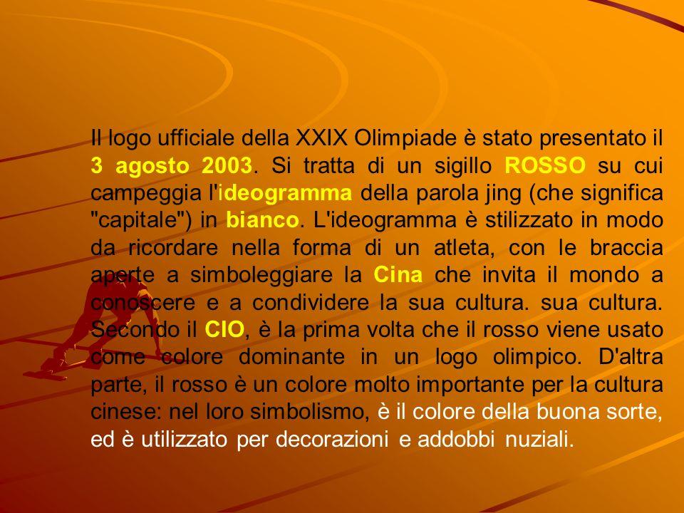 Il logo ufficiale della XXIX Olimpiade è stato presentato il 3 agosto 2003. Si tratta di un sigillo ROSSO su cui campeggia l'ideogramma della parola j