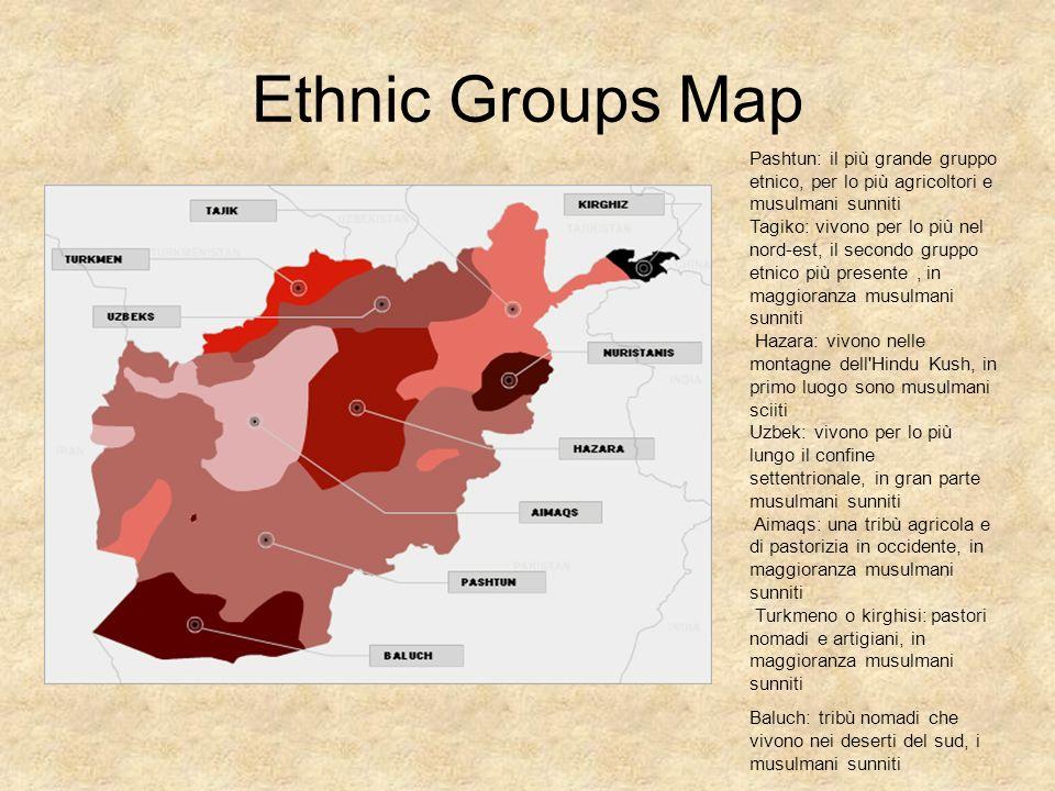 Ethnic Groups Map Pashtun: il più grande gruppo etnico, per lo più agricoltori e musulmani sunniti Tagiko: vivono per lo più nel nord-est, il secondo